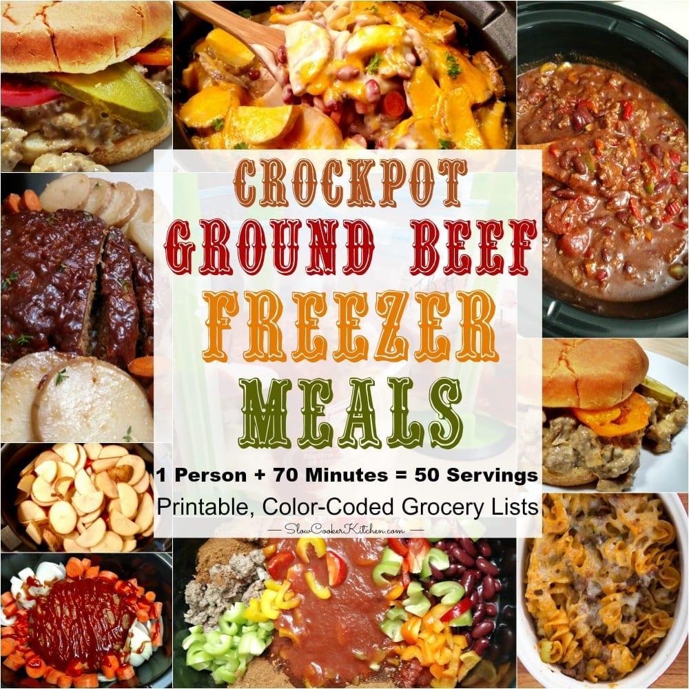 Ground Beef Crock Pot Recipes (Freezer Meals