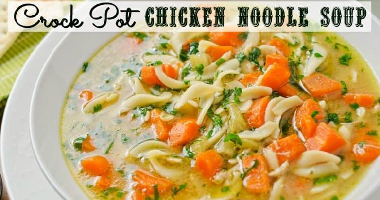 Crock Pot Chicken Noodle Soup Slow Cooker Kitchen