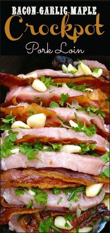 bacon-garlic-maple-crockpot-pork-loin-p2-729x1531