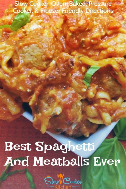 Quick and easy, amazingly tasty one pot spaghetti and meatballs! With crockpot, oven-baked, pressure cooker, & freezer meal directions!