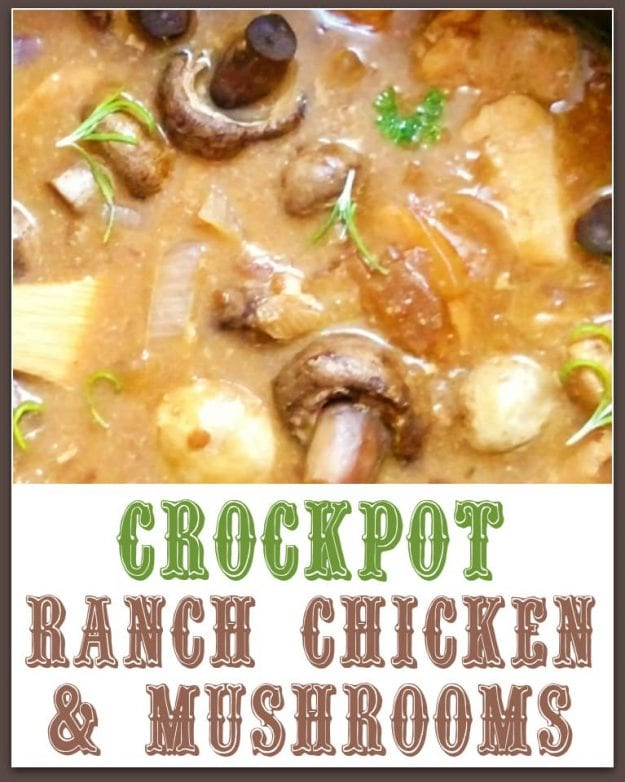 Crockpot Ranch Chicken Mushrooms