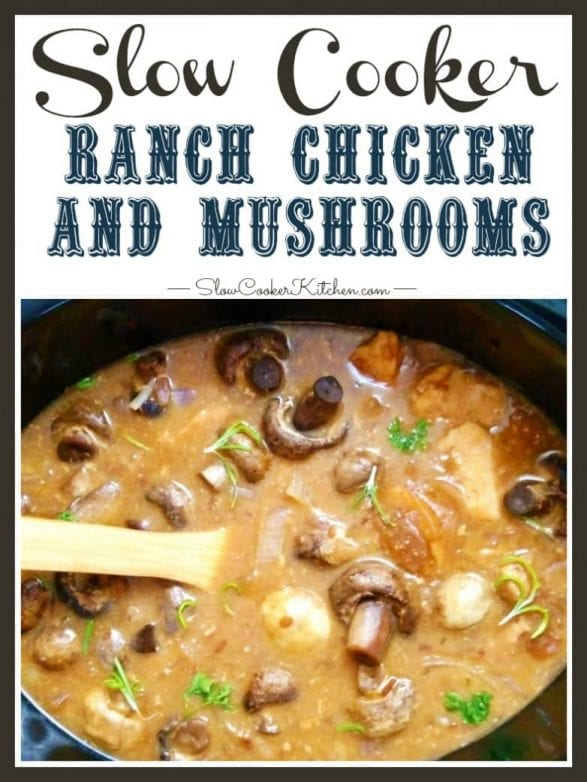 Slow Cooker Ranch Chicken and Mushrooms