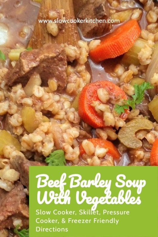 Quick and simple, super tasty barley and beef soup! With slow cooker, skillet, pressure cooker, & freezer friendly directions!