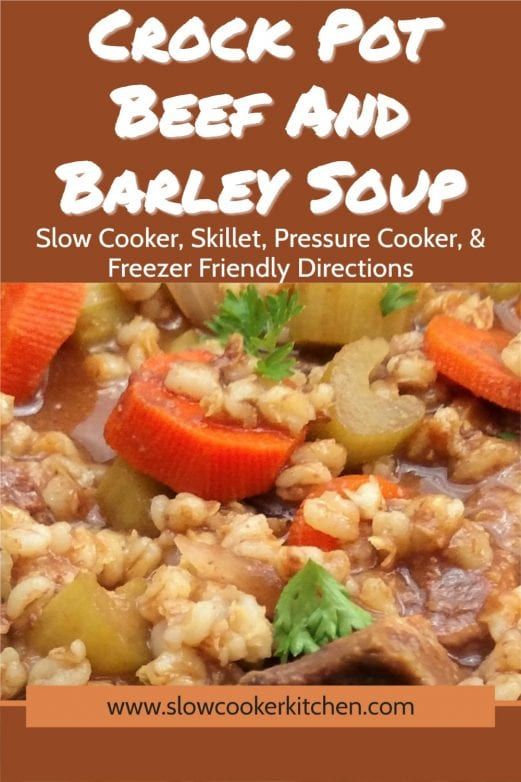 Kid friendly, cheap and easy recipe beef barley soup! With slow cooker, stovetop, pressure cooker, & freezer meal directions!