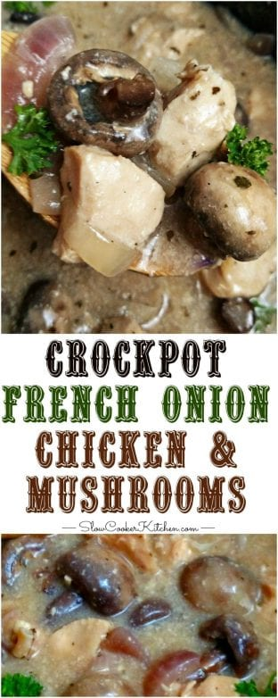 French Onion Slow Cooker Chicken and Mushrooms