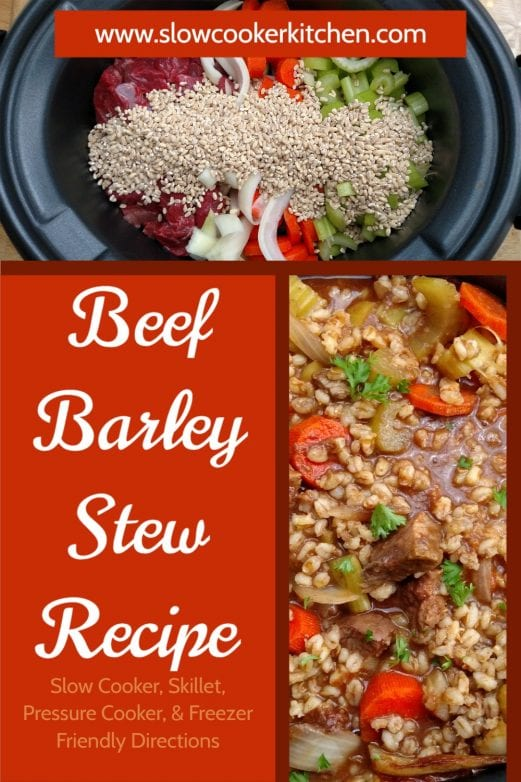 Kid friendly, super easy beef with barley soup! With slow cooker, stovetop, pressure cooker, & freeze ahead directions!