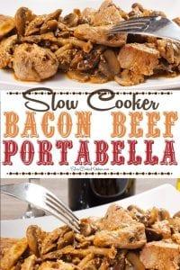Slow Cooker Beef Bacon Mushroom