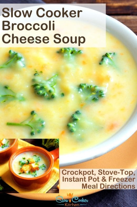 5-Minute, quick and tasty potato broccoli cheese soup slow cooker! With slow cooker, stove-top, pressure cooker, & freezer friendly directions!