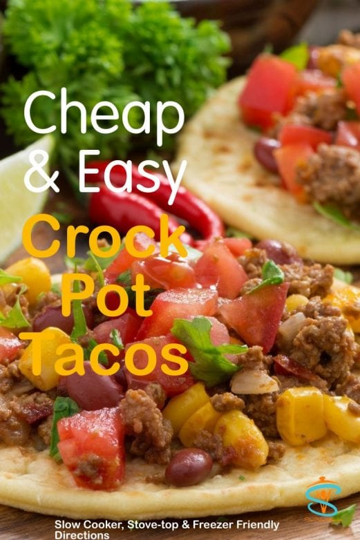 Super tasty, quick and simple beef slow cooker tacos! With slow cooker, oven-baked, pressure cooker, & freezer meal directions!